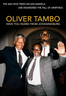 HAVE YOU HEARD FROM JOHANNESBURG – OLIVER TAMBO