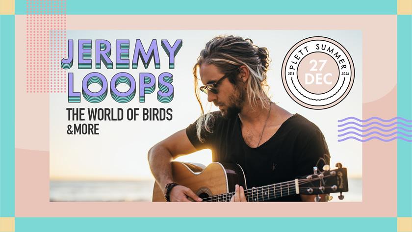 Jeremy Loops Plett Summer 2018
