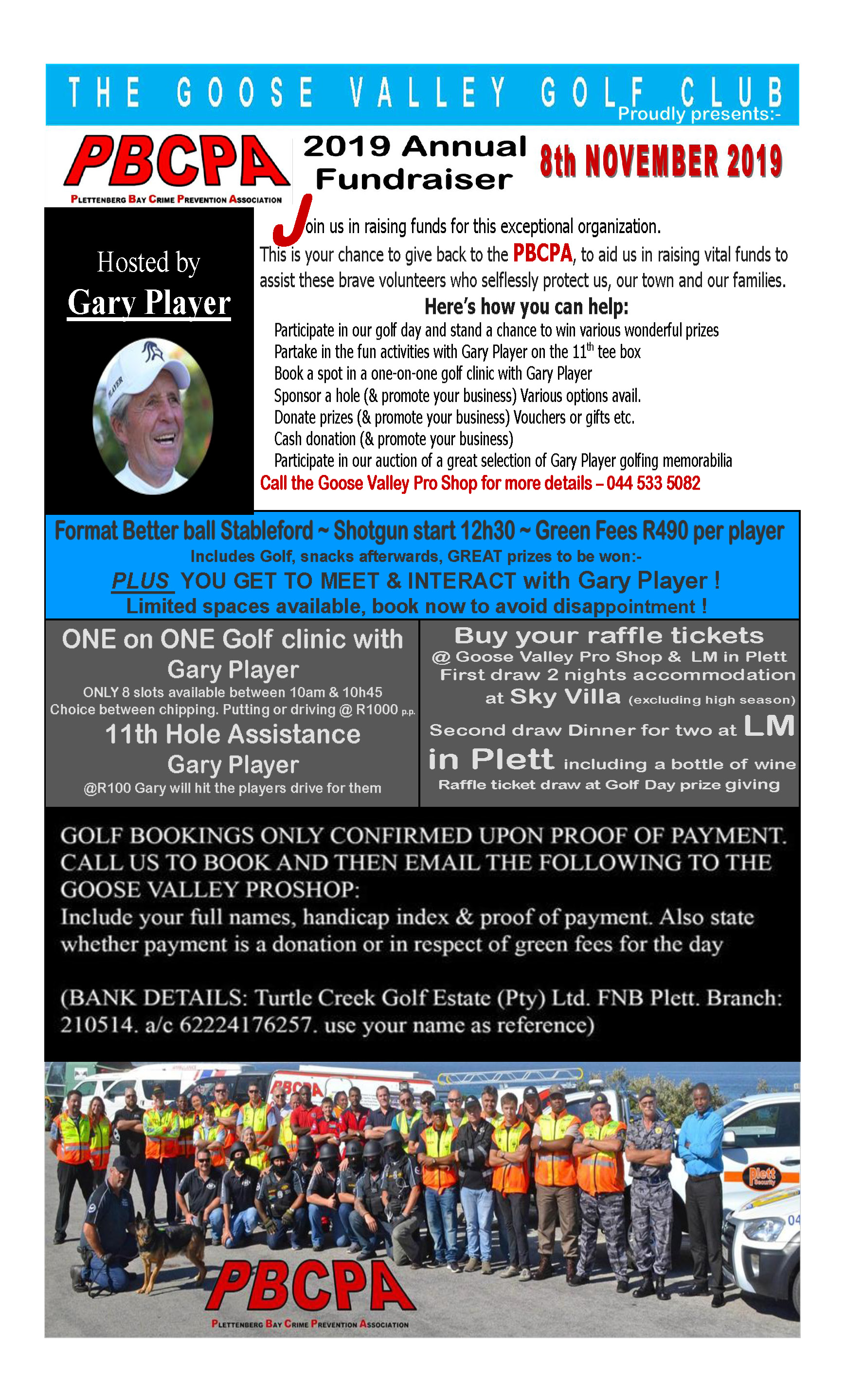 Join Gary Player on 8 November at the Goose Valley Golf Course, for a golfing day fundraiser in aid of PBCPA, Plettenberg Bay Crime Prevention Association.