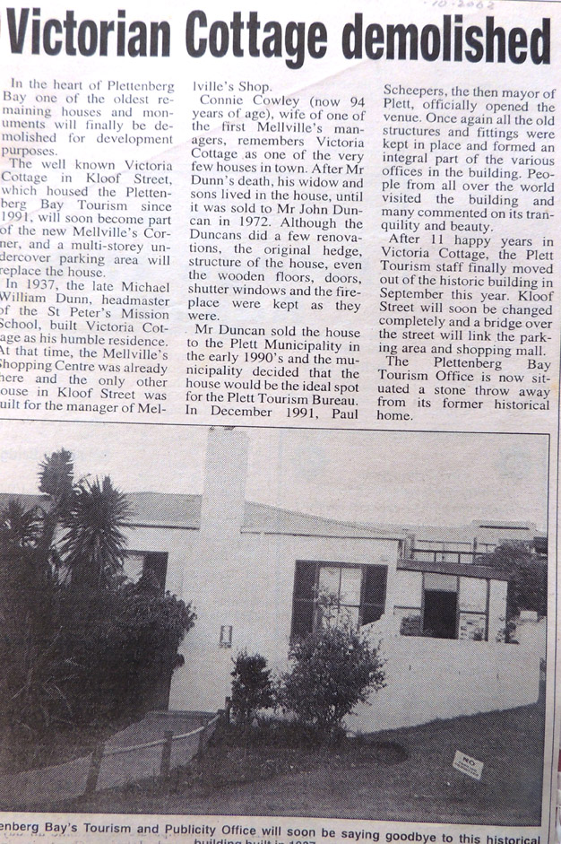 The story about the demolished original old home of the Dunn family in Kloof Street Plett, where the Melville's Corner parking area is now. This historical home was demolished to build a parking area.