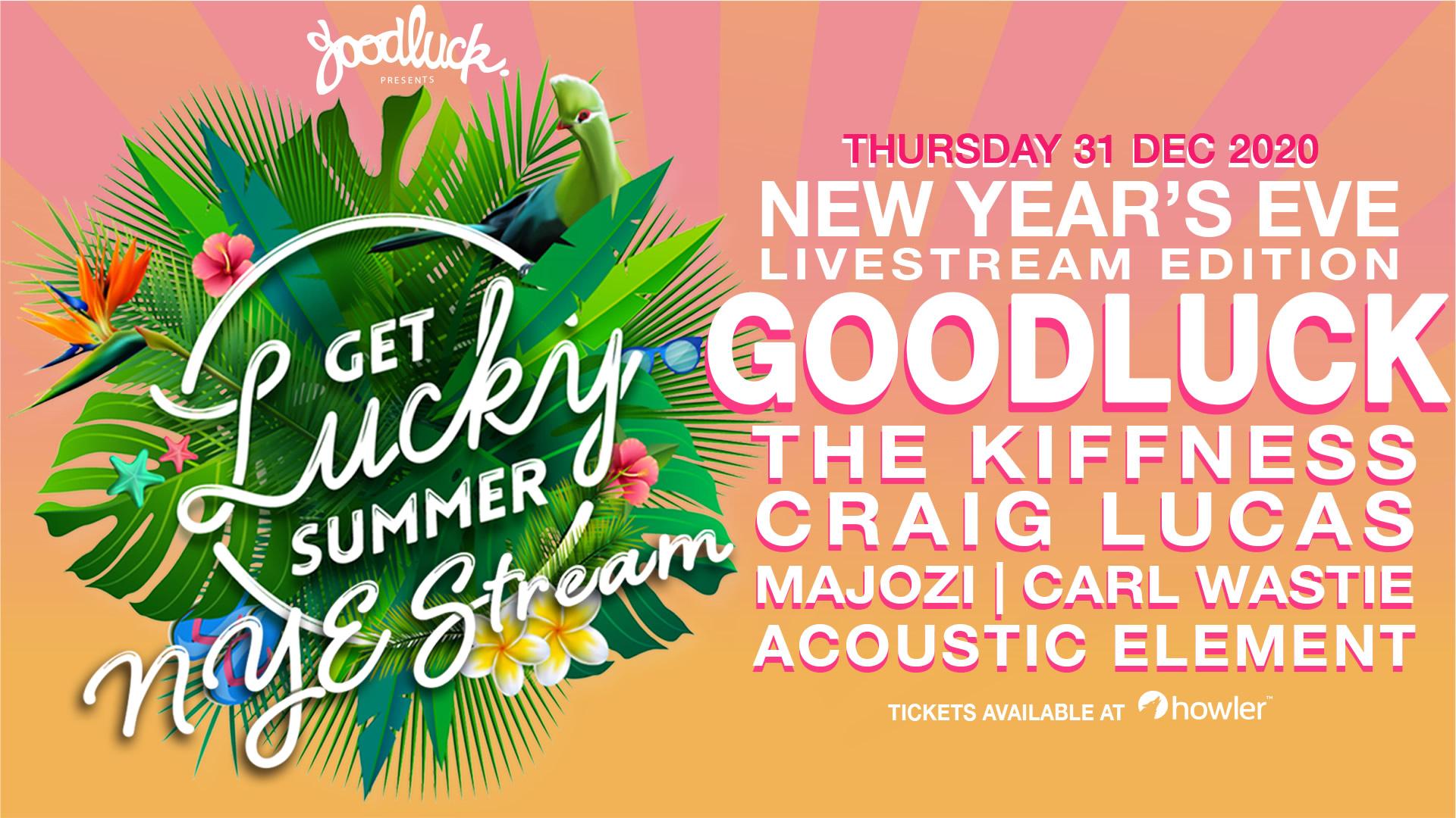 Get Lucky Summer NYE Event live stream